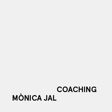 Mònica Jal. Coaching
